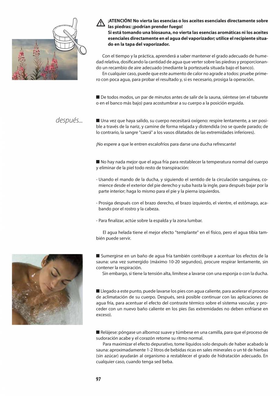Pagina 97 - Manualul utilizatorului pentru sauna JACUZZI MOOD Instructiuni montaj, utilizare Engleza...