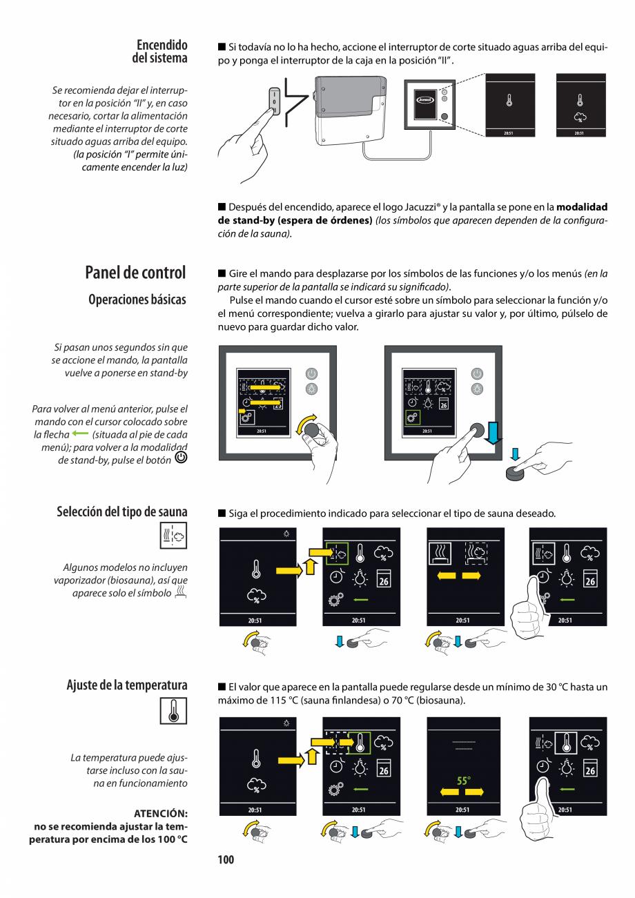 Pagina 100 - Manualul utilizatorului pentru sauna JACUZZI MOOD Instructiuni montaj, utilizare...