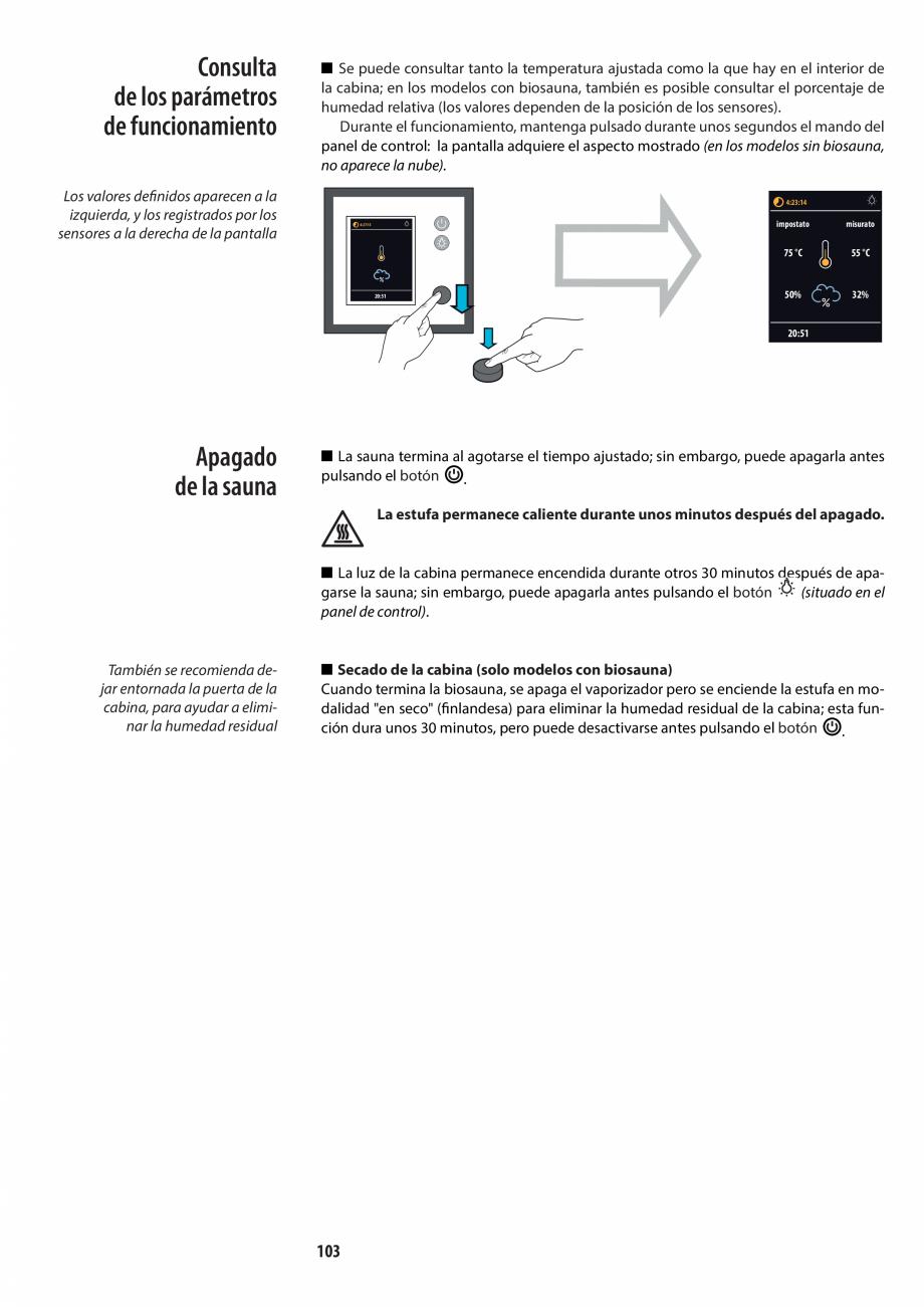 Pagina 103 - Manualul utilizatorului pentru sauna JACUZZI MOOD Instructiuni montaj, utilizare...
