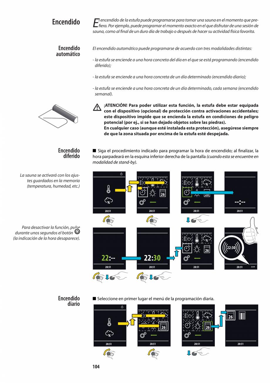 Pagina 104 - Manualul utilizatorului pentru sauna JACUZZI MOOD Instructiuni montaj, utilizare...