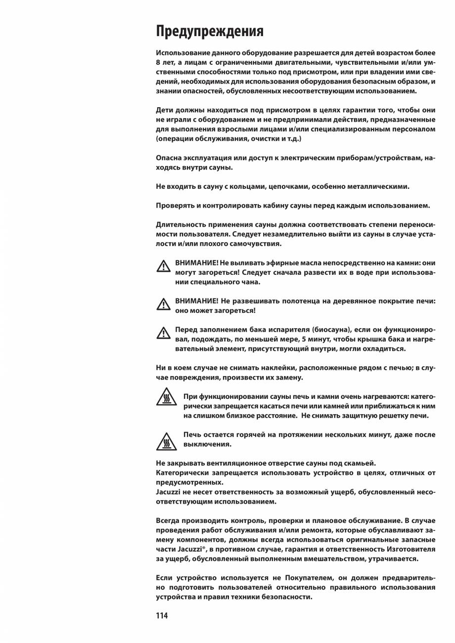 Pagina 114 - Manualul utilizatorului pentru sauna JACUZZI MOOD Instructiuni montaj, utilizare...