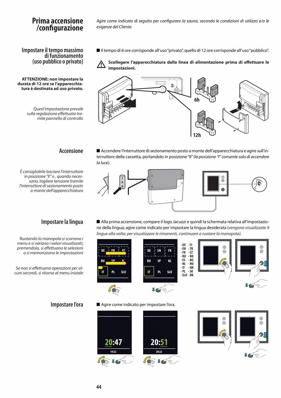 Pagina 44 - Manual de instalare pentru sauna JACUZZI MOOD Instructiuni montaj, utilizare Engleza,...