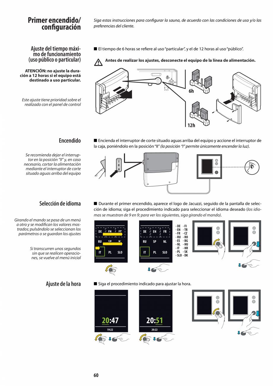 Pagina 60 - Manual de instalare pentru sauna JACUZZI MOOD Instructiuni montaj, utilizare Engleza,...