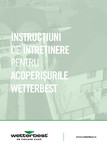 Instructiuni de intretinere pentru acoperisurile WETTERBEST Wetterbest