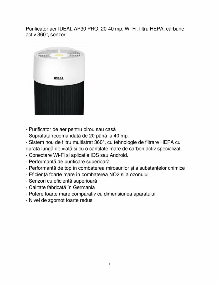 Pagina 1 - Purificator de aer IDEAL AP30 PRO Catalog, brosura Romana Purificator aer IDEAL AP30 PRO,...