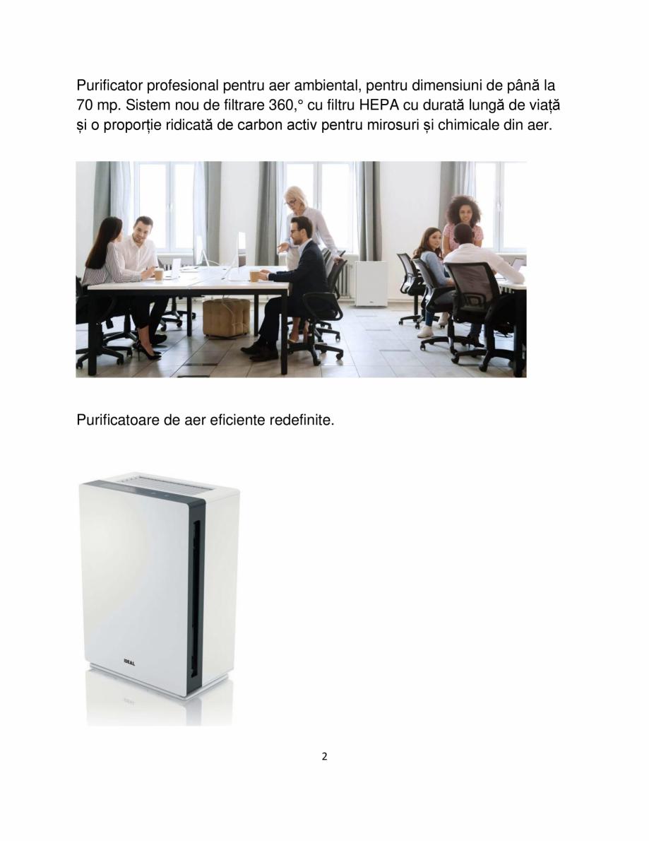 Pagina 2 - Purificator de aer IDEAL AP60 PRO Catalog, brosura Romana la 70 mp. Sistem nou de...