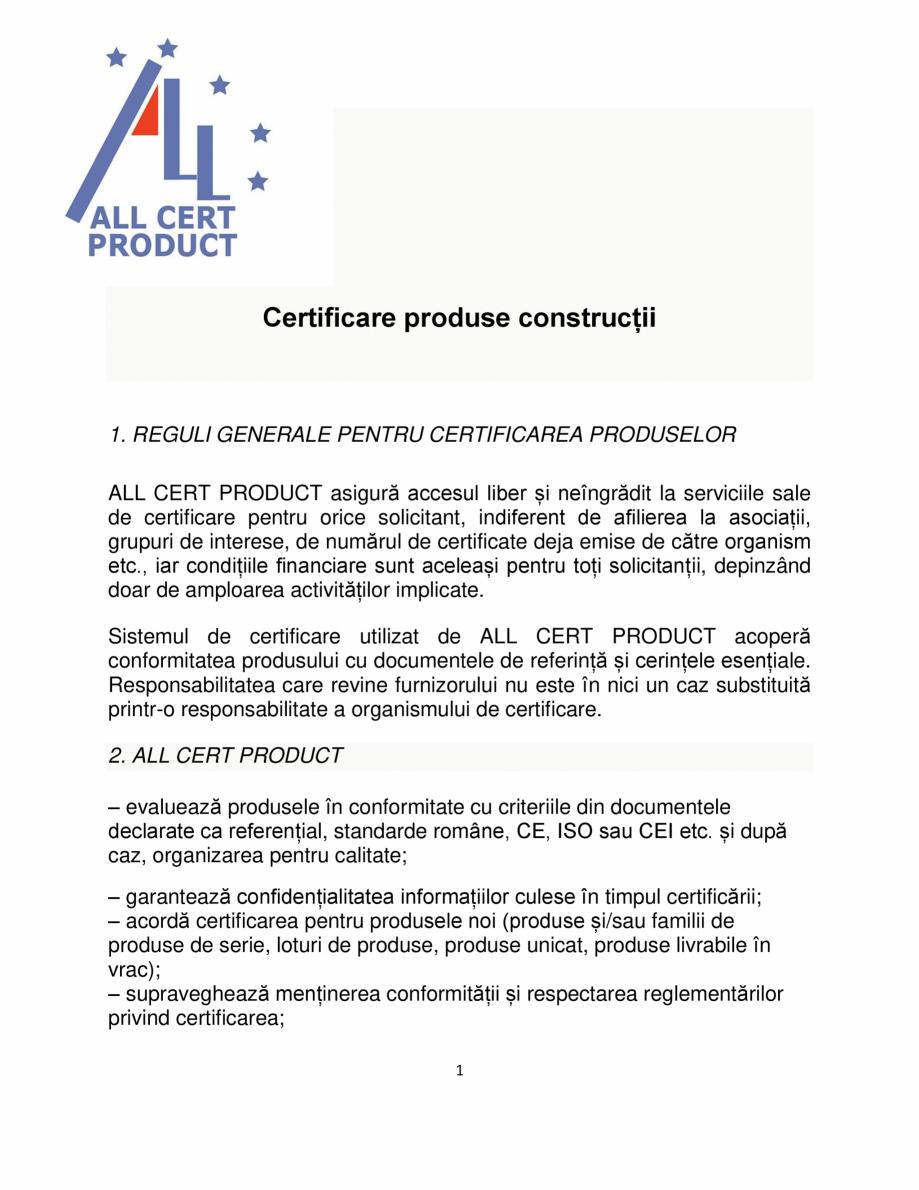 Pagina 1 - Certificare produse constructii ALL CERT PRODUCT Catalog, brosura Romana Certificare...
