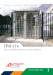 Turnicheti acces pietonal Automatic Systems - TRS 370, TRS 371, TRS 372
