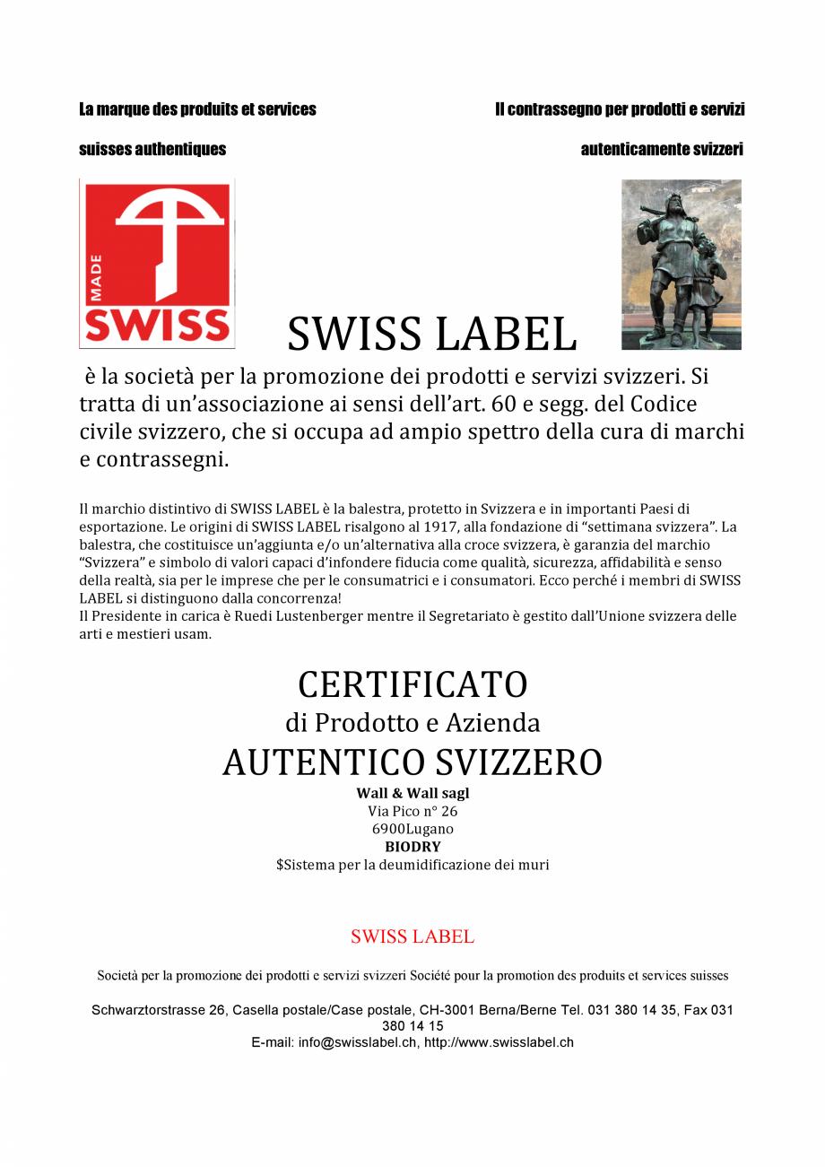 Pagina 1 - Certificat SWISS LABEL pentru BioDry  Certificare produs Italiana La marque des produits ...