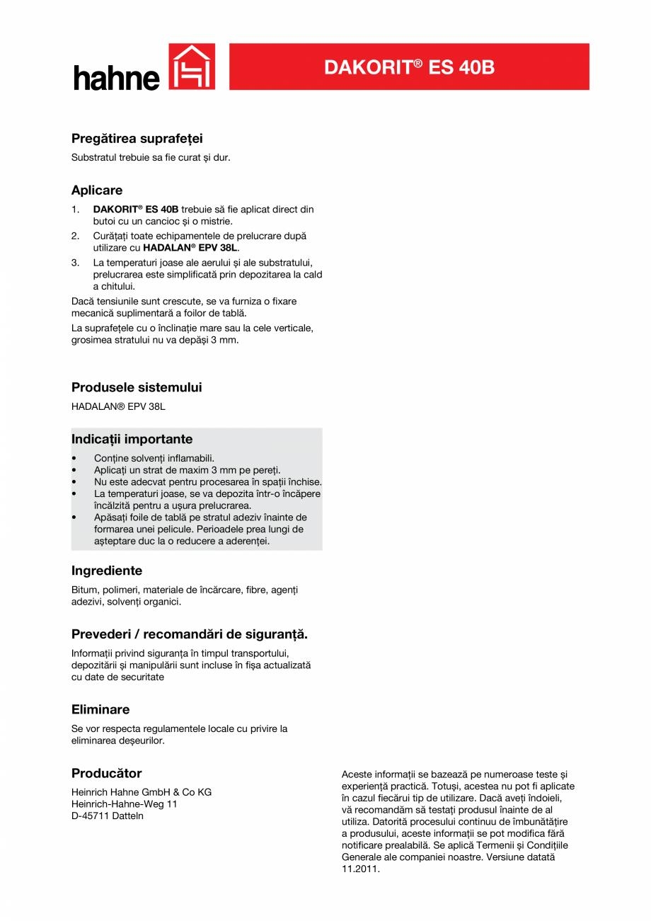Pagina 3 - Pasta de etansare Hahne DAKORIT® ES 40B Fisa tehnica Romana B trebuie să fie aplicat...