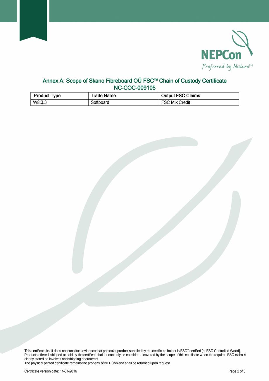 Pagina 2 - Certificare NEPCon Skano Fibreboard OÜ SIMAD Certificare produs Engleza  certificate...