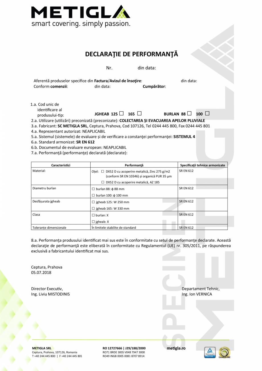 Pagina 1 - Declaratie de performanta pentru jgheaburi si burlane METIGLA Certificare produs Romana...