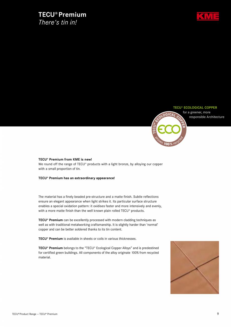 Catalog, brosura Produse TECU 2018 TECU MONSENA Acoperișuri fălțuite MONSENA urface finish, bringing weathered steel to mind, but also with all the positive features associated ... - Pagina 11