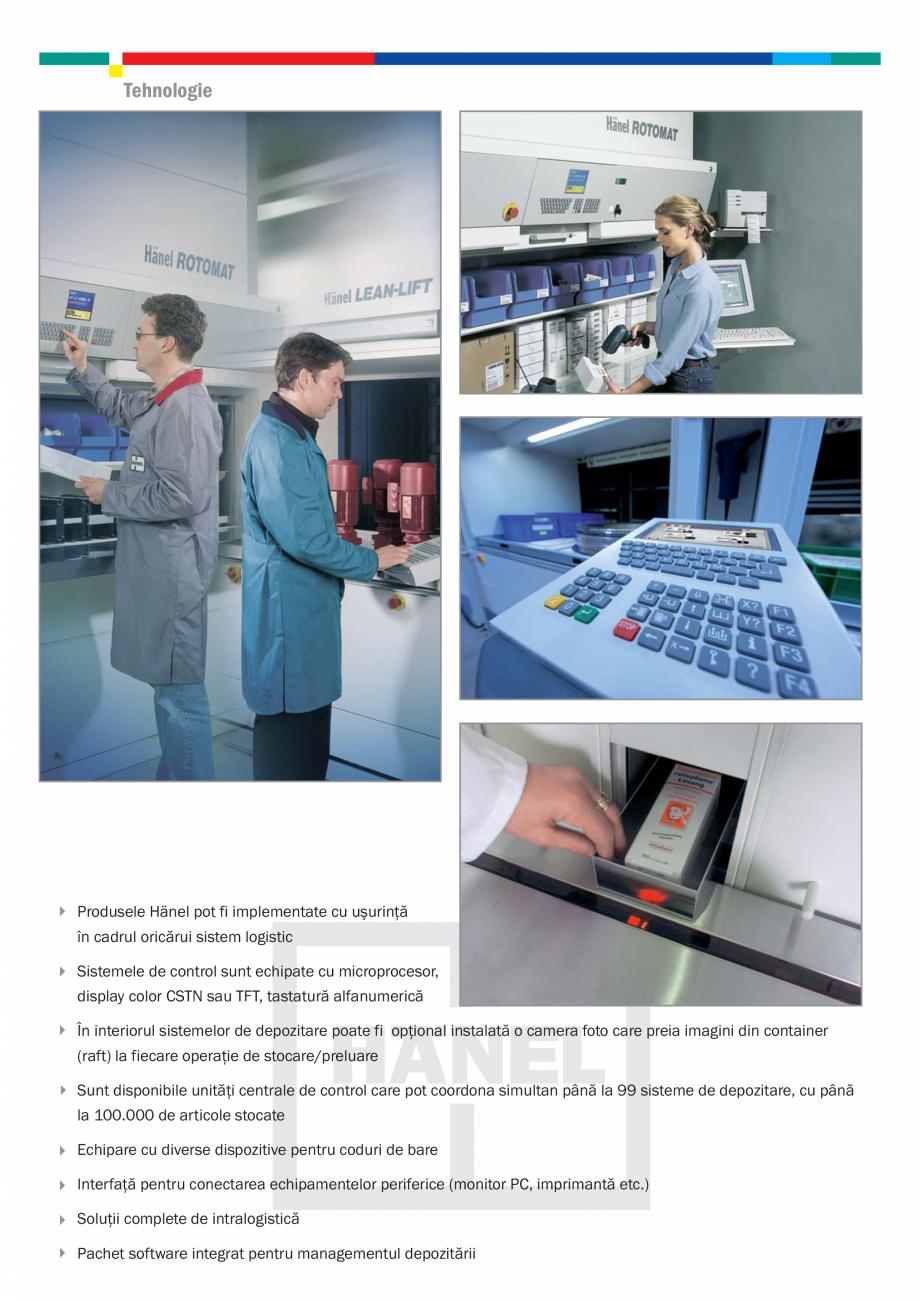 Fisa tehnica Depozite automatizate Rotomat, Sistem control, Lean-Lift HANEL Sisteme de depozitare automatizata ELMAS ,047 1,047 1,270 1,270 1,270 1,270 1,270 1,270 1,270 1,270 1,270  Capacitate pe container (kg) ... - Pagina 5