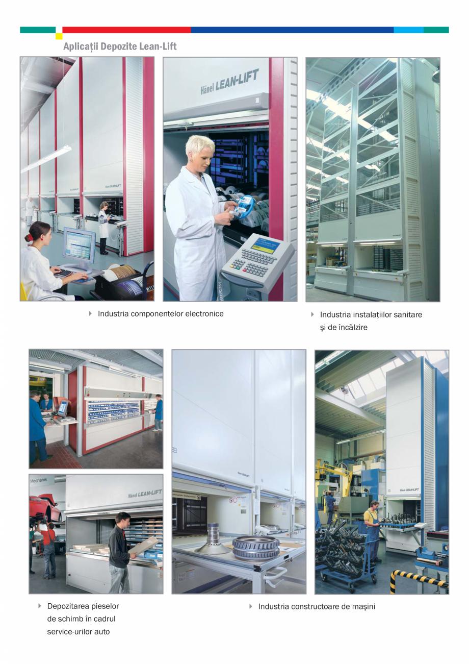 Fisa tehnica Depozite automatizate Rotomat, Sistem control, Lean-Lift HANEL Sisteme de depozitare automatizata ELMAS ea echipamentelor periferice (monitor PC, imprimantă etc.) Soluţii complete de intralogistică... - Pagina 7