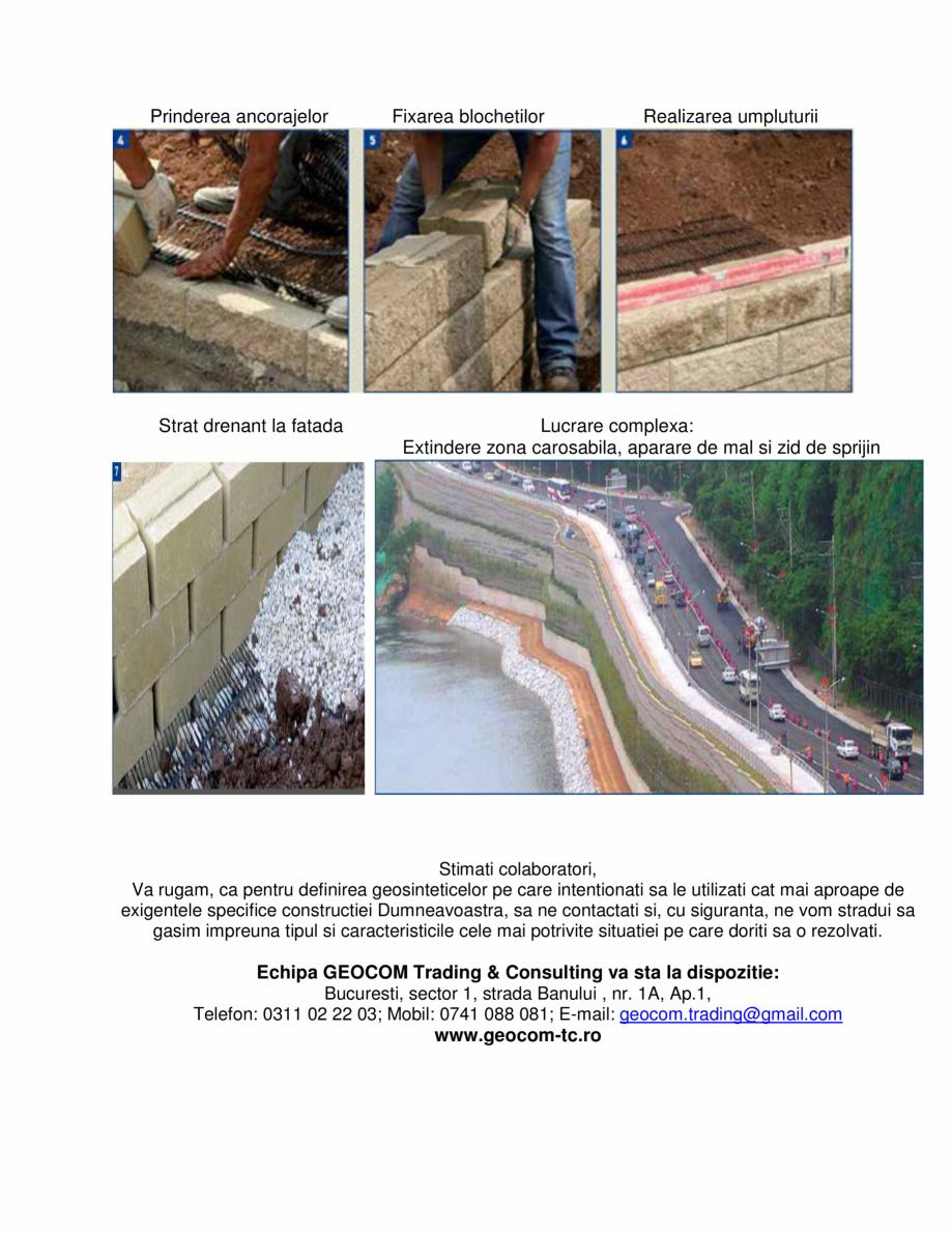 Lucrari, proiecte Geogrile monodirectionale  GEOGRILE MONODIRECTIONALE GEOCOM TRADING&CONSULTING Geosintetice - Geogrile monodirectionale - geogrile monoetirate Geocom Trading&Consulting SRL  - Pagina 7