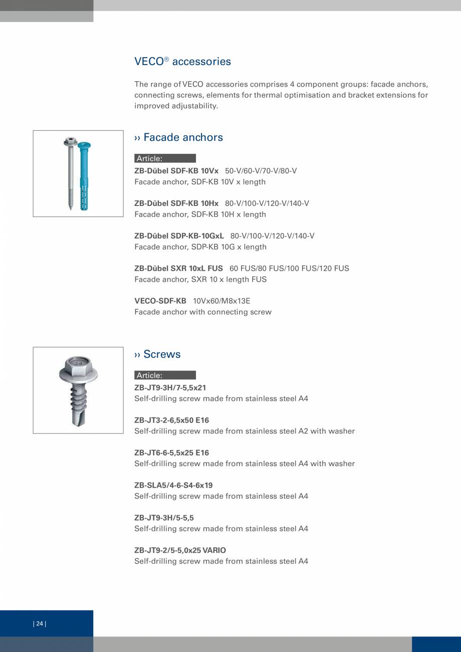 Pagina 23 - Sisteme de fixare a placarii  VECO Catalog, brosura Engleza  must be taken into account ...