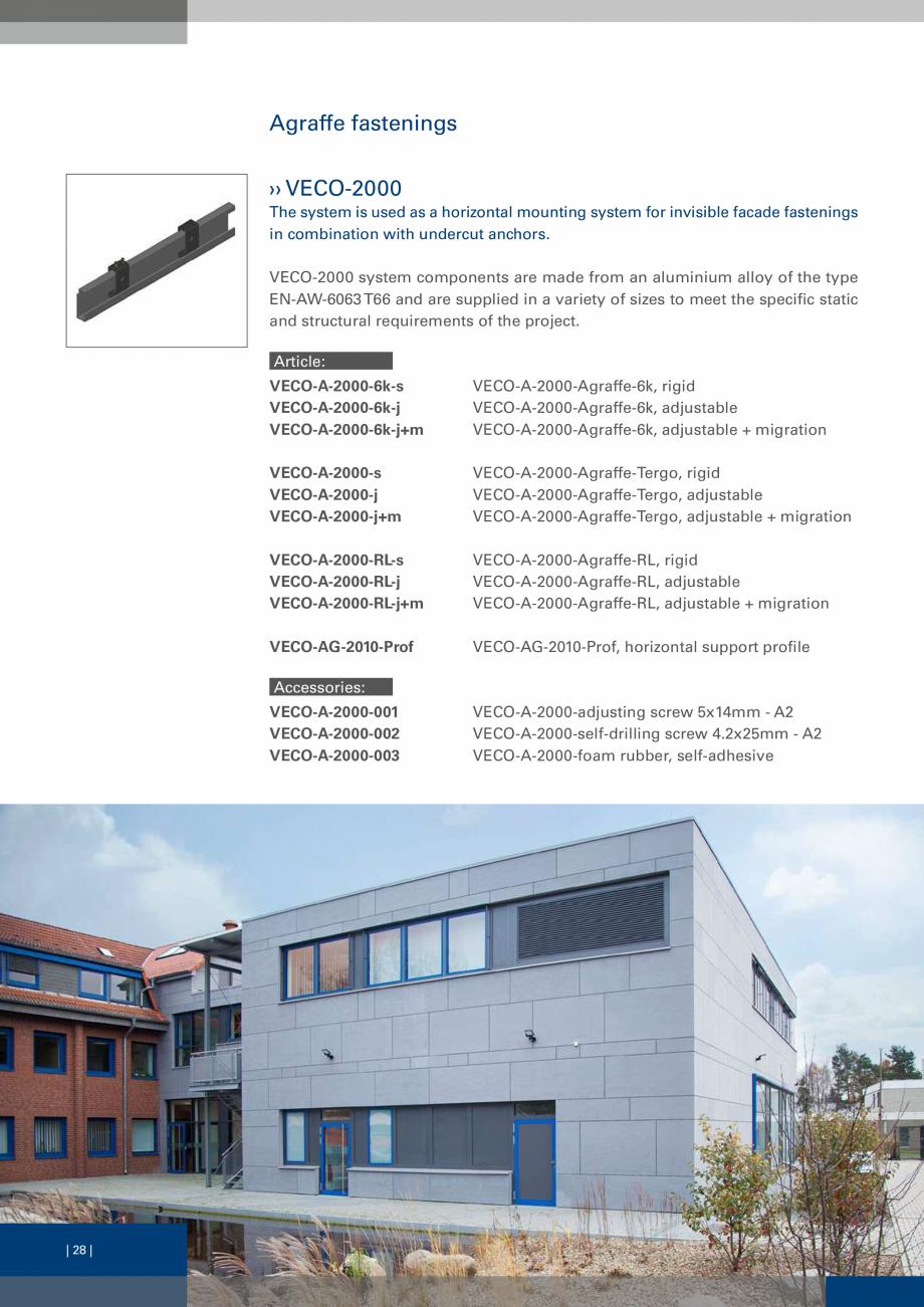Pagina 27 - Sisteme de fixare a placarii  VECO Catalog, brosura Engleza  the project. Alternatively,...
