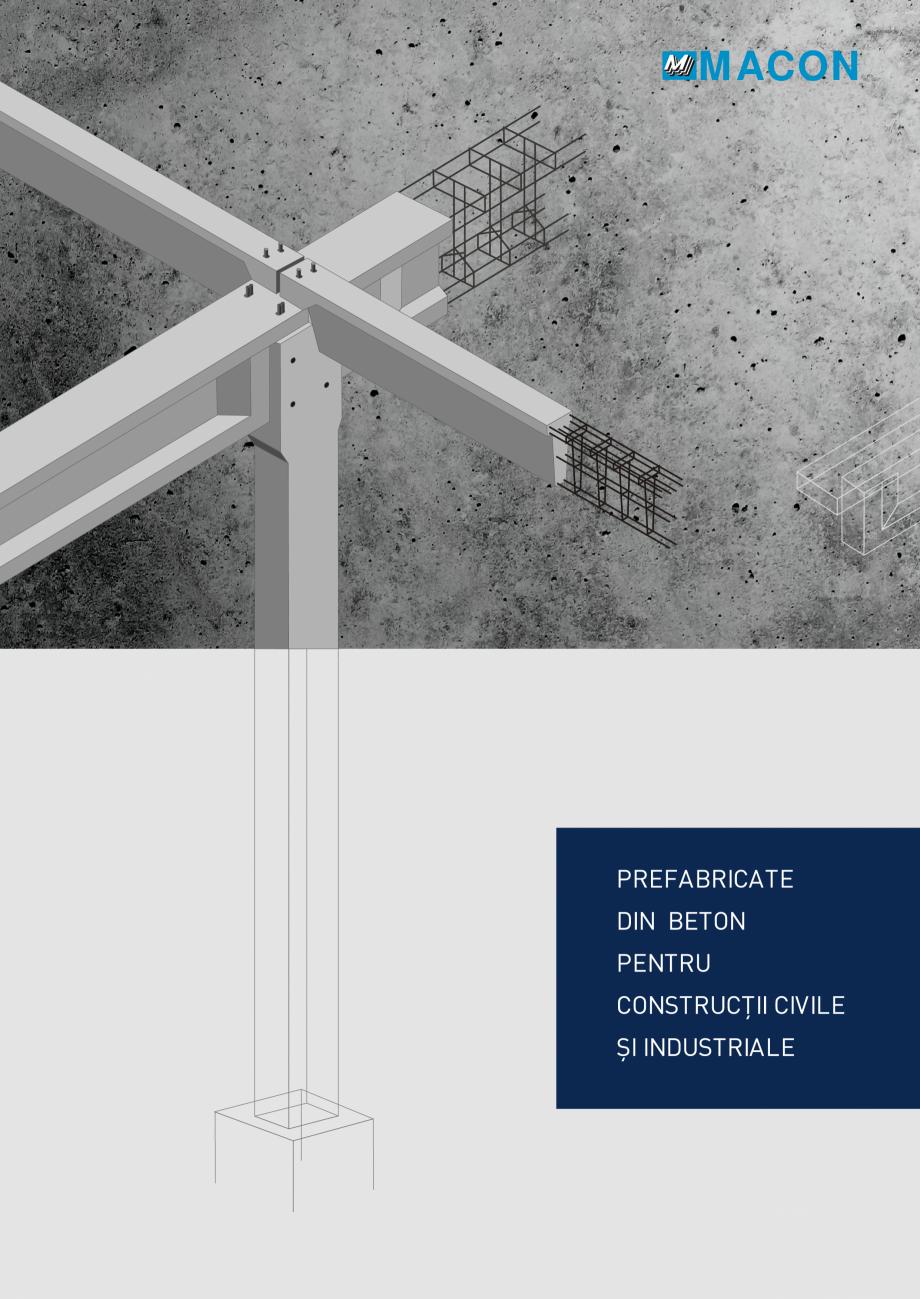 Pagina 1 - Prefabricate din beton pentru constructii civile si industriale MACON Catalog, brosura...