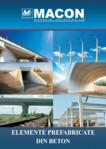 Elemente prefabricate din beton / Prefabricate din beton pentru infrastructura rutiera / MACON