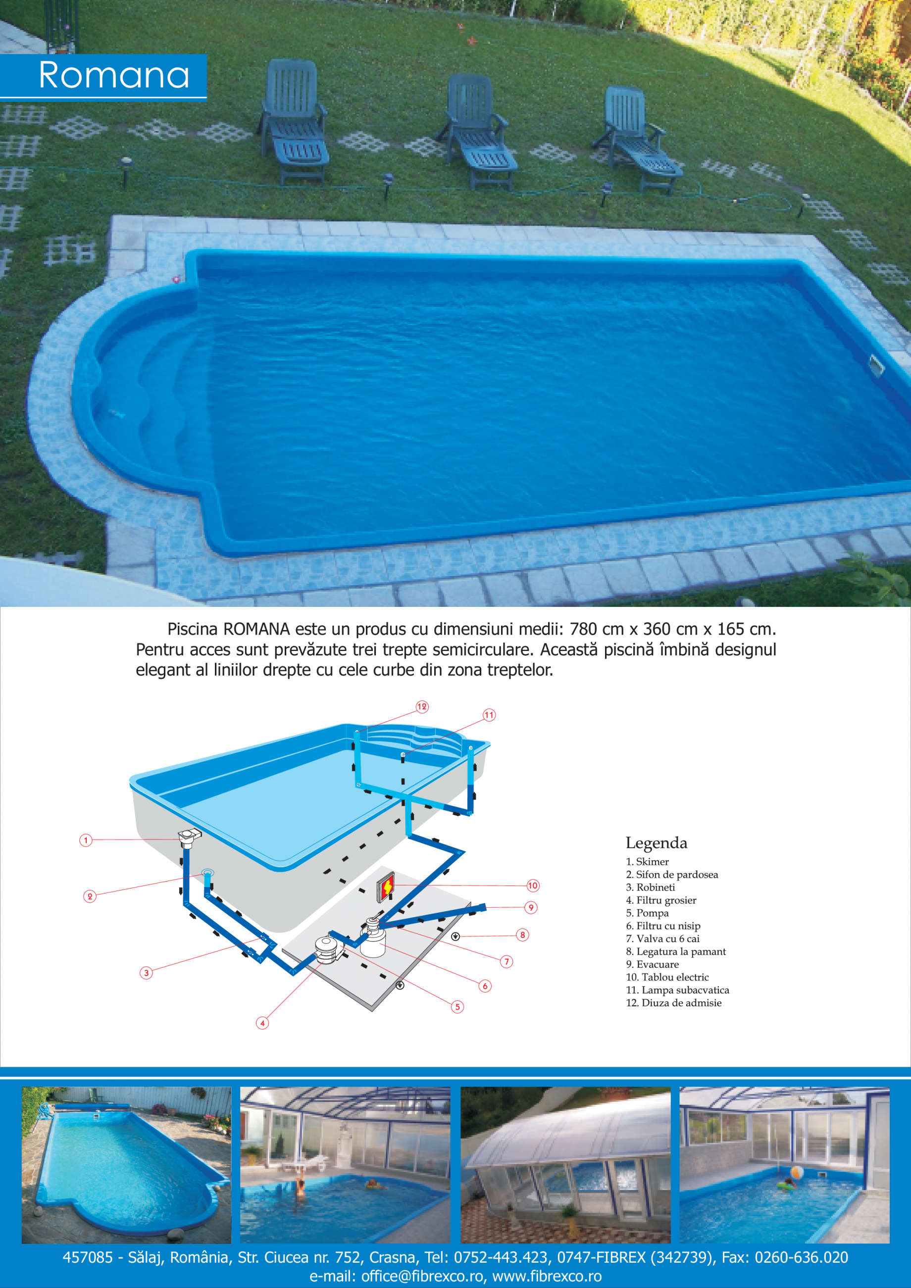 Fisa tehnica piscine ingropate romana fibrex piscine for Piscine ingropate