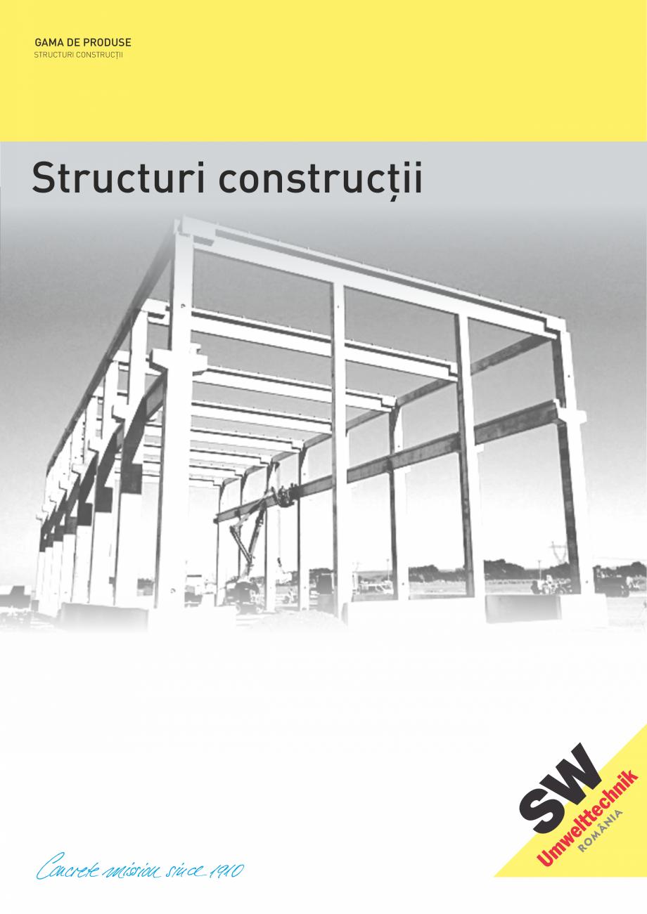 Pagina 1 - Structuri constructii SW UMWELTTECHNIK Gulere, Stalpi, Grinzi principale, Grinzi...