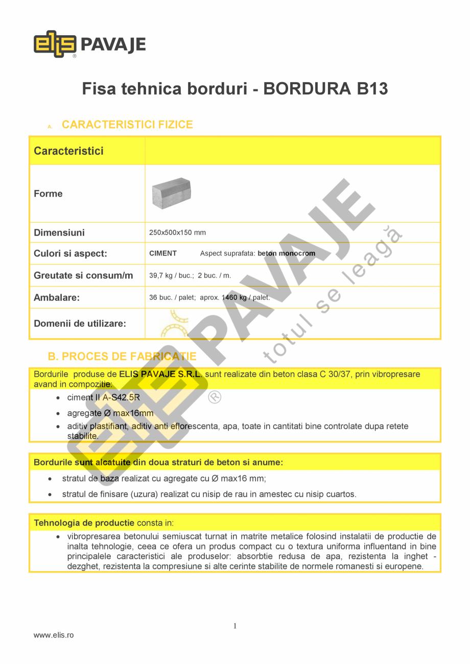 Pagina 1 - Bordura ELIS PAVAJE B13 Fisa tehnica Romana Fisa tehnica borduri - BORDURA B13 A. ...