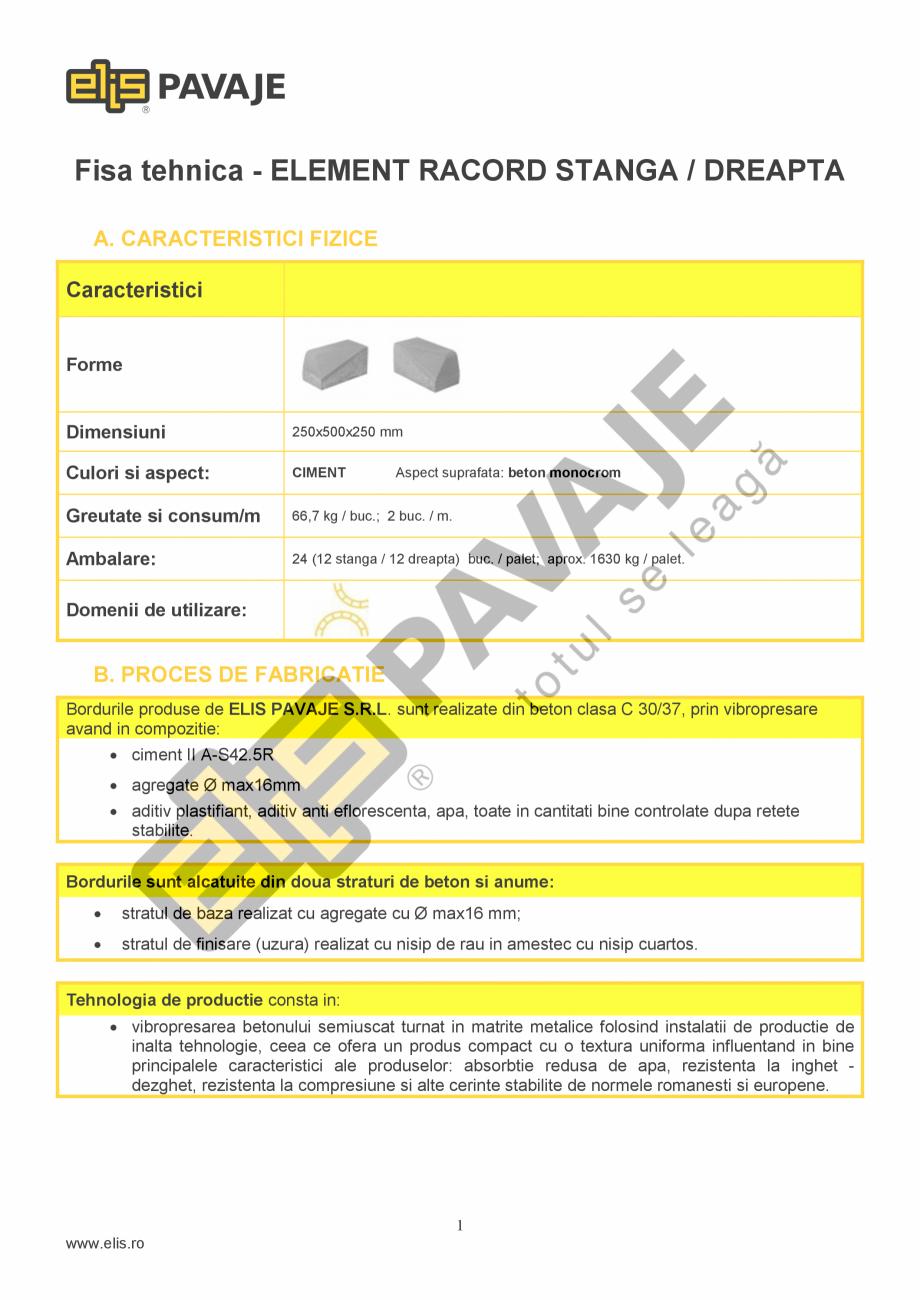 Pagina 1 - Borduri ELIS PAVAJE Elemente racord dreapta, Elemente racord stanga Fisa tehnica Romana...