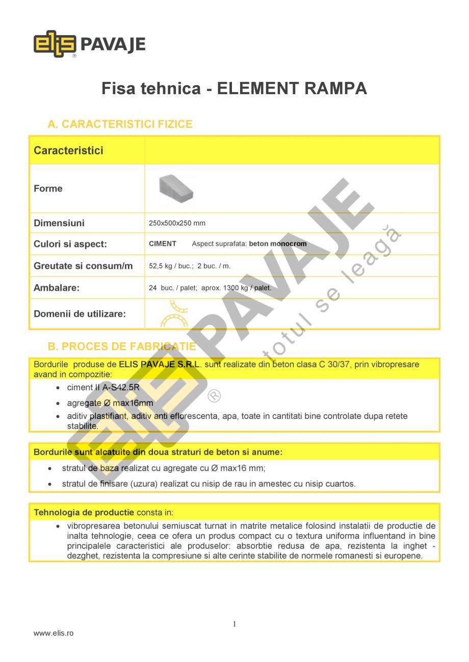 Pagina 1 - Bordura ELIS PAVAJE Element rampa Fisa tehnica Romana Fisa tehnica - ELEMENT RAMPA A....