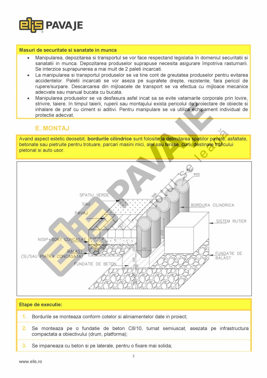 Pagina 3 - Bordura ELIS PAVAJE Bordura cilindrica Fisa tehnica Romana  MPa  Rezistenta la uzura  3.5...