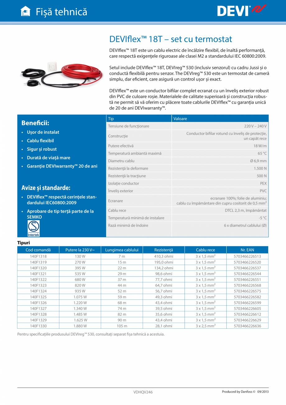 Pagina 1 - Set - cablu electric de incalzire si termostat DEVI DEVIflex™ 18T Fisa tehnica...