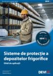 Sisteme de protectie a depozitelor frigorifice DEVI