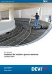 Ghid de instalare - Instalatii de incalzire pentru exterior - covoare si cabluri DEVI