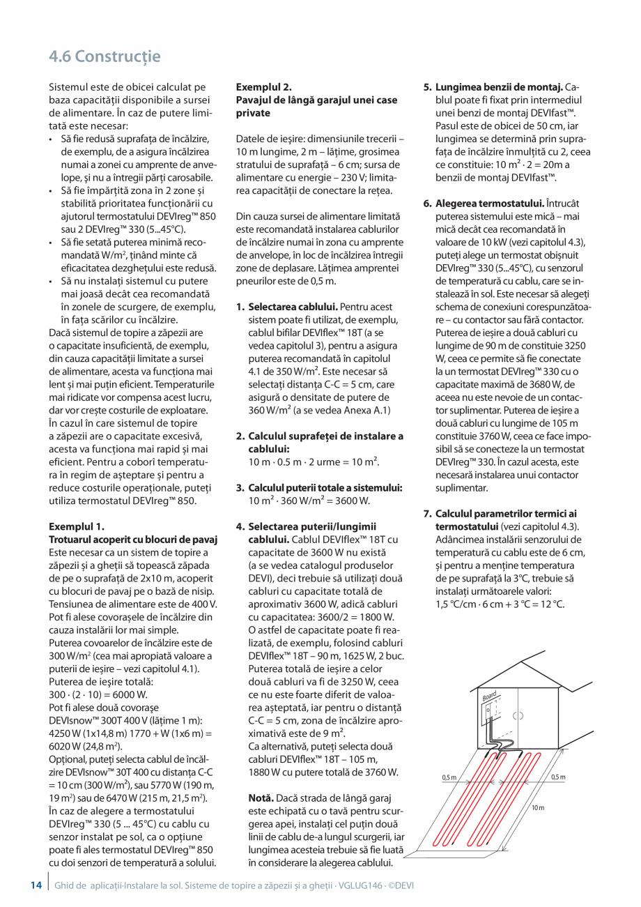 Pagina 14 - Instalarea pe sol. Sisteme de topire a zapezii si a ghetii. Ghid de aplicati DEVI...