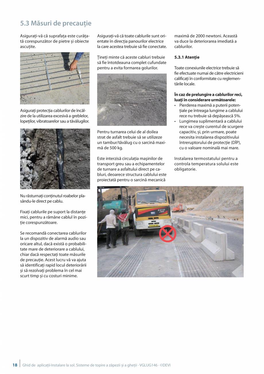 Pagina 18 - Instalarea pe sol. Sisteme de topire a zapezii si a ghetii. Ghid de aplicati DEVI...