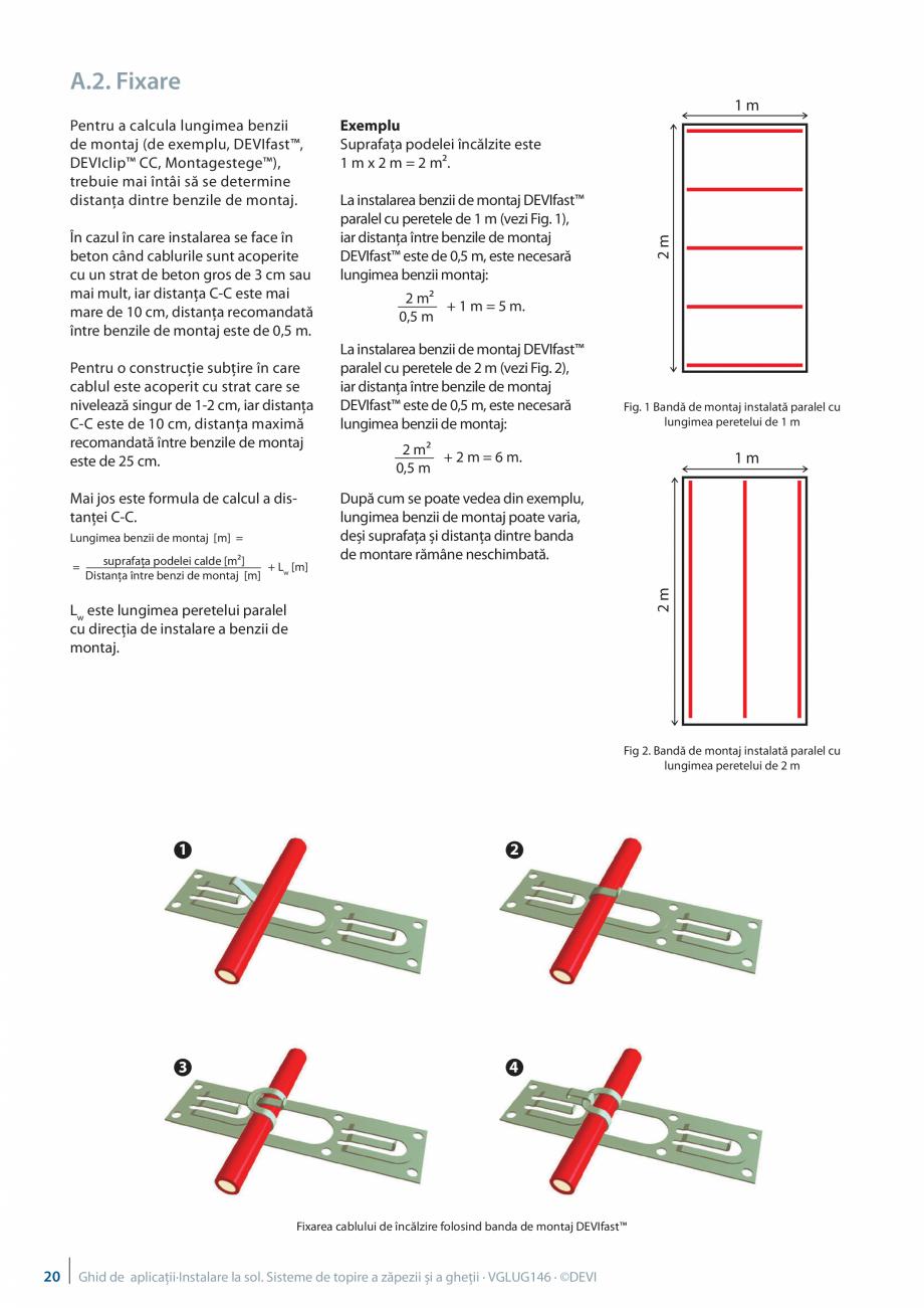 Pagina 20 - Instalarea pe sol. Sisteme de topire a zapezii si a ghetii. Ghid de aplicati DEVI...