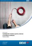 Ghid de instalare- Instalatii de incalzire pentru interior si urmarire conducte - Covoare si cabluri DEVI