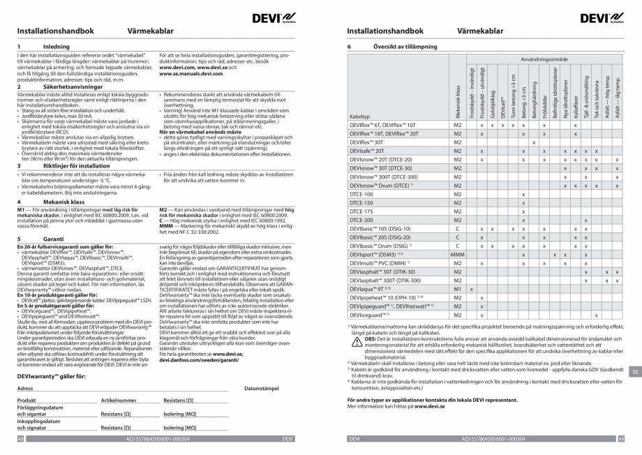 Pagina 25 - Ghid de instalare - Cabluri de incalzire DEVI Catalog, brosura Engleza, Franceza, Romana...