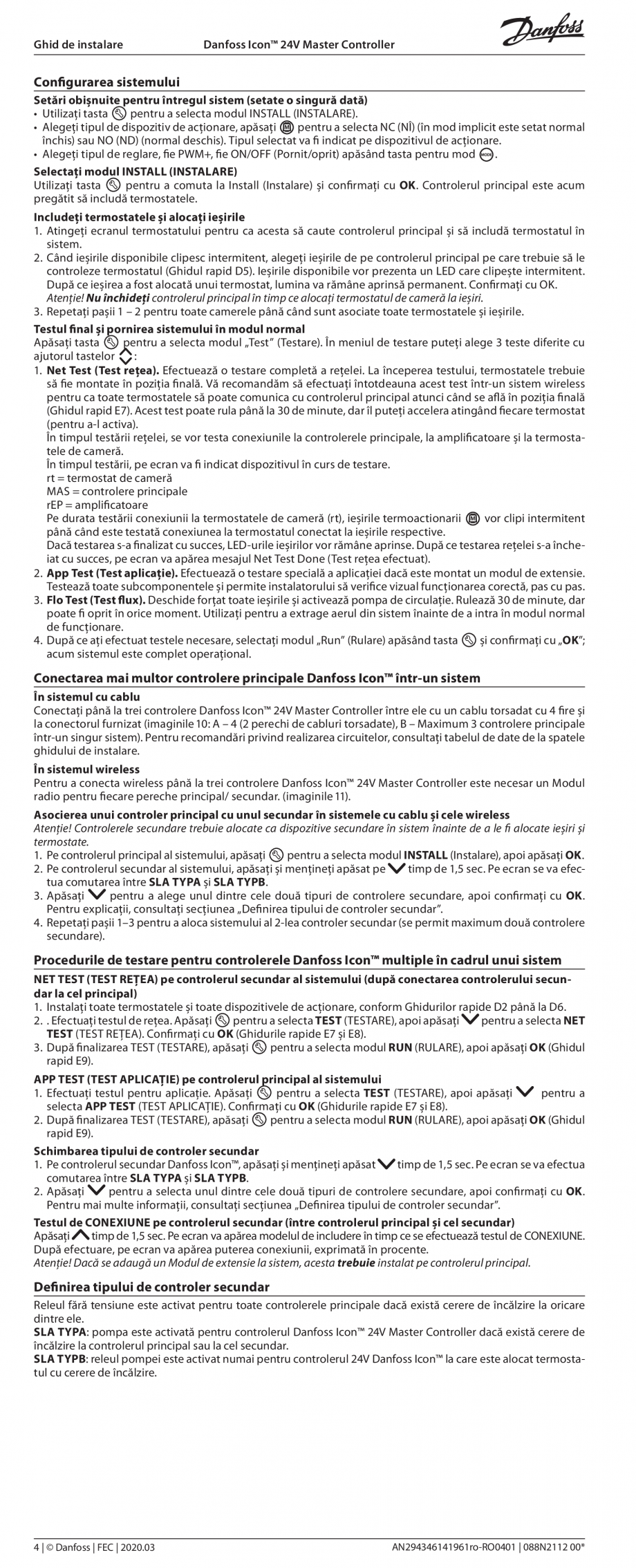 Pagina 4 - Ghid de instalare pentru Danfoss Icon™ 24V Master Controller - sistem inteligent de...