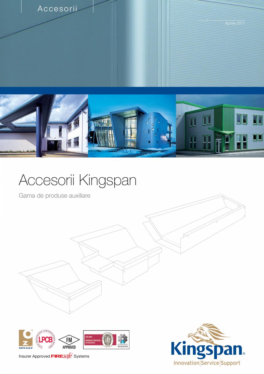 Pagina 1 - Gama de Accesorii Kingspan - Brosura KINGSPAN Catalog, brosura Romana Accesorii Aprilie...