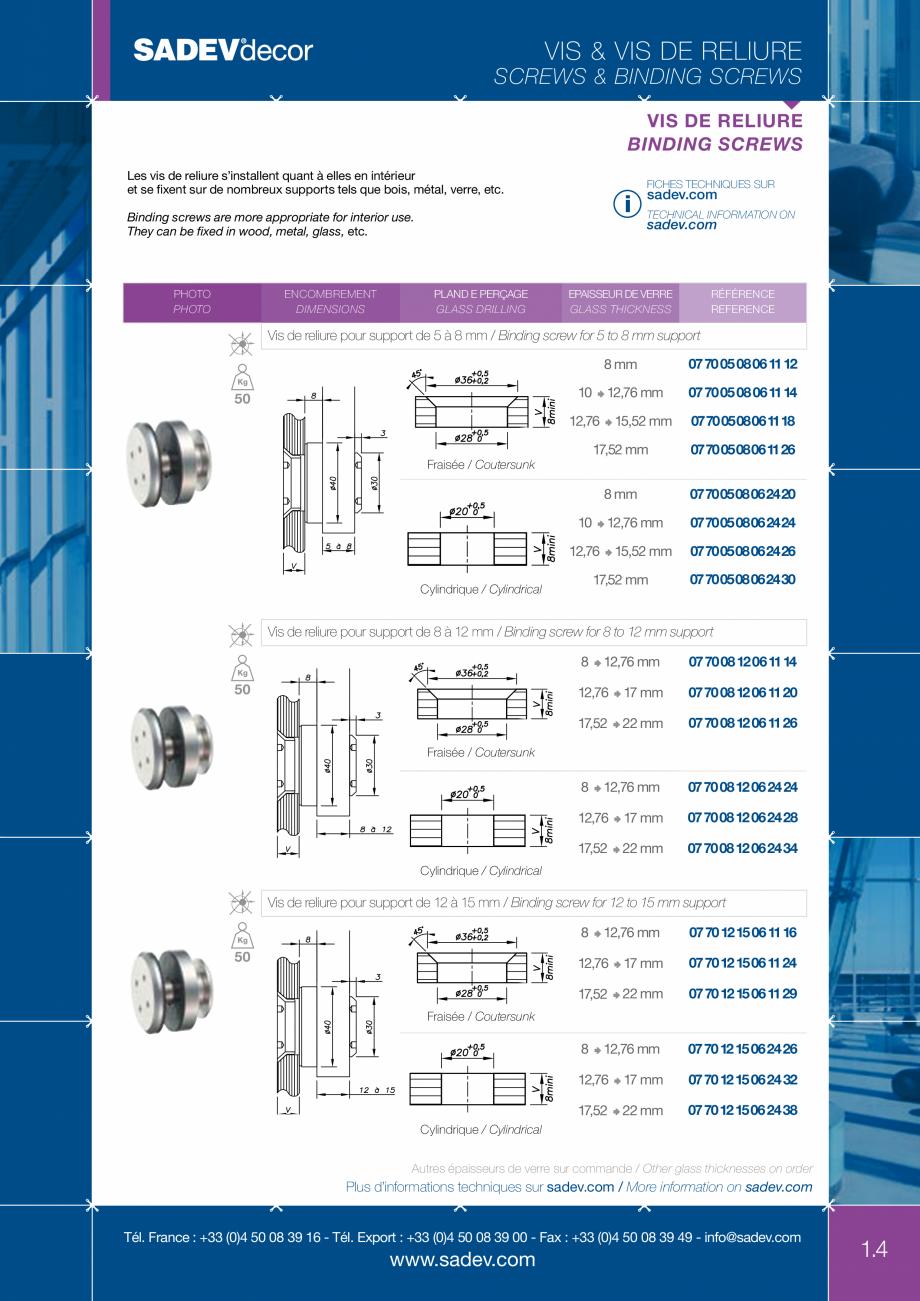 Pagina 4 - Sisteme de fixare sticla SADEV DECOR Fisa tehnica Engleza, Franceza 50 08 39 00 - Fax :...