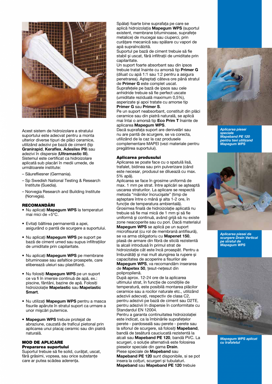 Pagina 3 - Membrana lichida elastica, cu uscare rapida, pentru hidroizolatii la interior MAPEI...