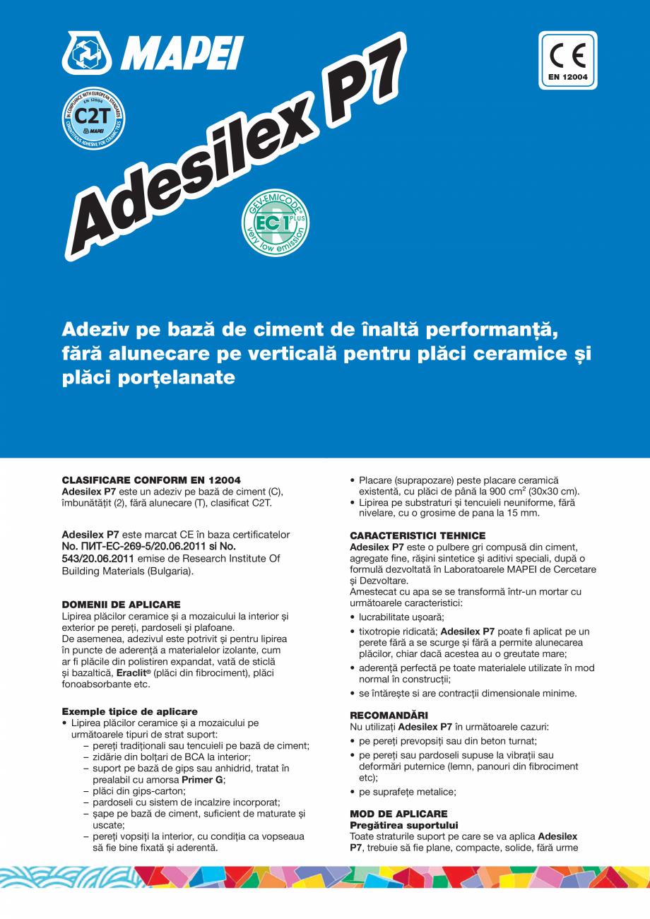 Pagina 1 - Adeziv pe baza de ciment de inalta performanta, fara alunecare pe verticala pentru placi ...