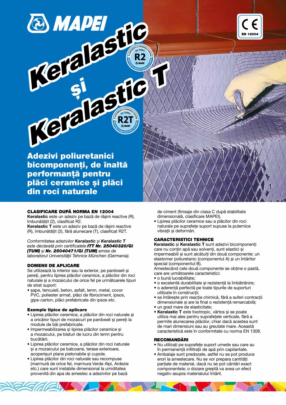 Pagina 1 - Adezivi poliuretanici bicomponenti, de inalta performanta pentru placi ceramice si placi ...