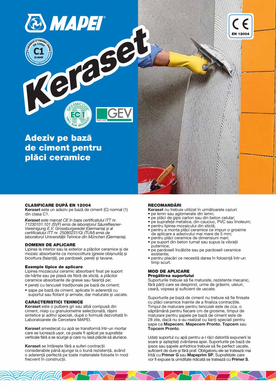 Pagina 1 - Adeziv pe baza de ciment pentru placi ceramice MAPEI KERASET Fisa tehnica Romana Adeziv...