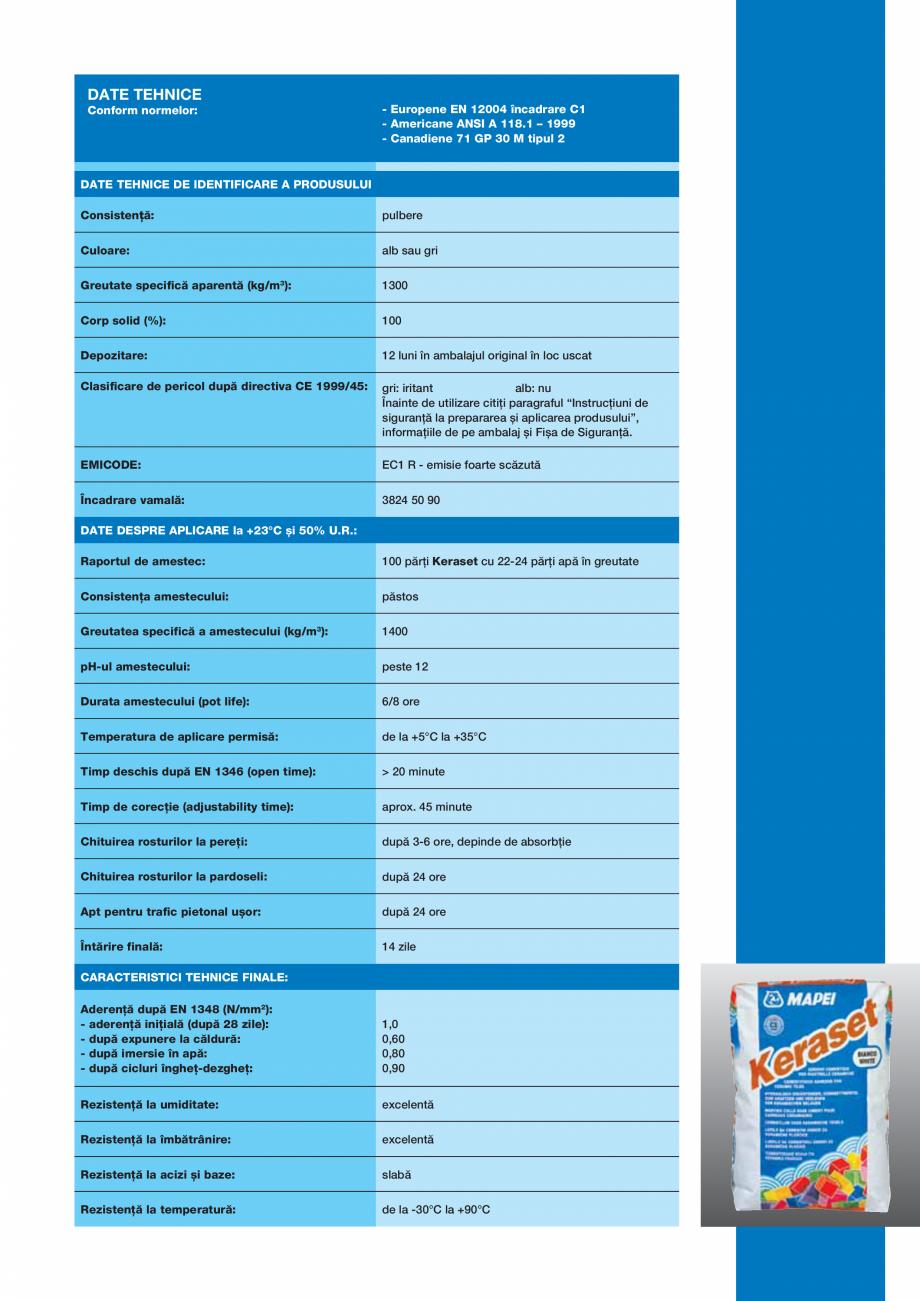 Pagina 3 - Adeziv pe baza de ciment pentru placi ceramice MAPEI KERASET Fisa tehnica Romana pe...