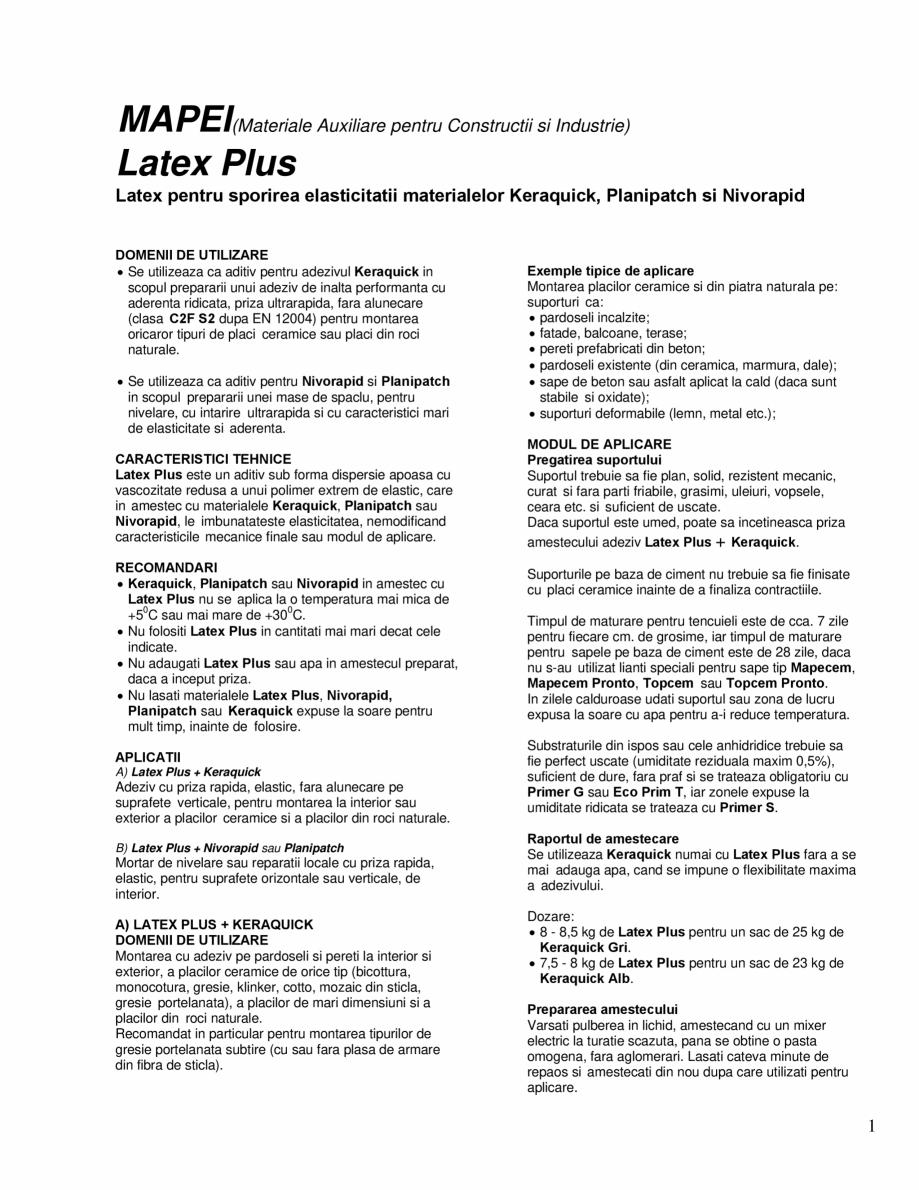 Pagina 1 - Latex pentru sporirea elasticitatii materialelor Keraquick, Planipatch si Nivorapid MAPEI...
