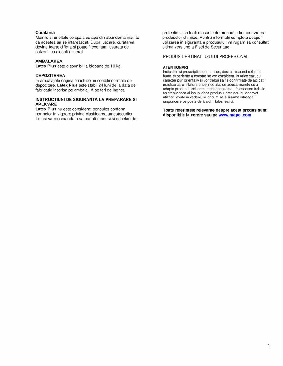 Pagina 3 - Latex pentru sporirea elasticitatii materialelor Keraquick, Planipatch si Nivorapid MAPEI...