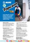 Liant hidraulic special, pentru sape cu priza normala, contractii compensate si uscare rapida MAPEI - TOPCEM