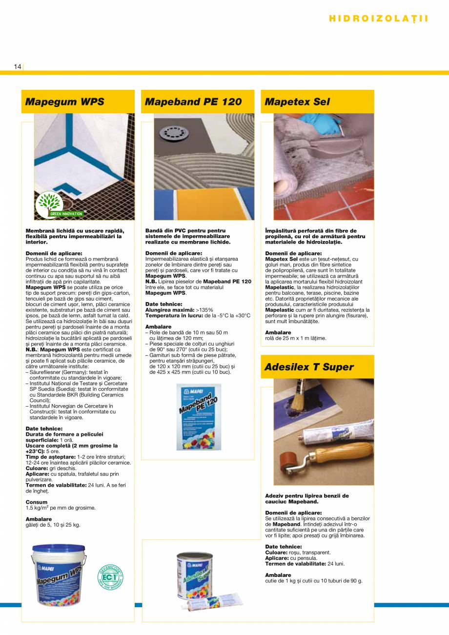 Pagina 16 - Produse pentru montarea placilor ceramice si a placilor din piatra naturala MAPEI...